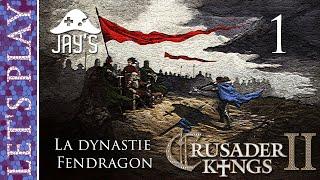 [FR] Crusader Kings 2 - La dynastie Fendragon - Épisode 1