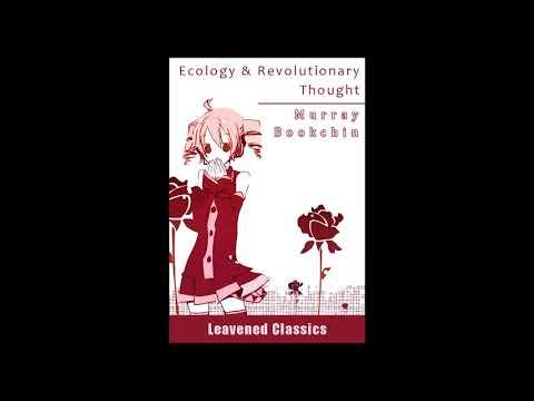 Murray Bookchin (1964) Ecology & Revolutionary Thought - Chillout Mix
