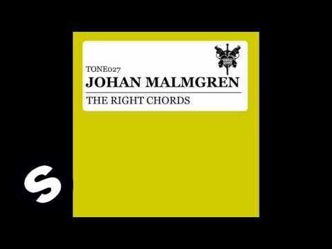 Johan Malmgren - The Right Chords (Original Mix)