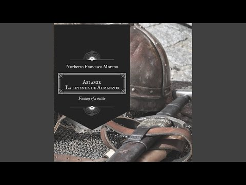 Abi Amir - La Leyenda de Almanzor (Fantasy of a Battle)