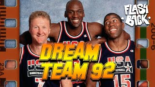 LA DREAM TEAM 92 - LE FLASHBACK #13 - L'HISTOIRE DU PLUS GRAND MATCH DE BASKET QUE PERSONNE N'A VU