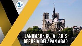 Notre Dame de Paris, Salah Satu Monumen Simbolis yang Bertahan Paling Lama di Paris