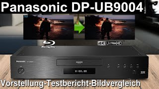 Panasonic DP UB9004 | Infos Details & mein Testbericht + Bildvergleich zum High End UHD 4K Player