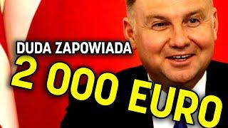 Duda składa odważną deklarację: 2000 EURO PRZECIĘTNEGO WYNAGRODZENIA do 2025 roku