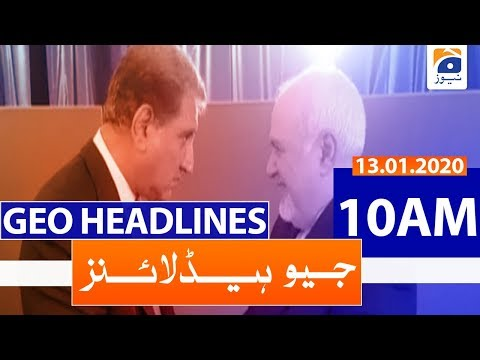 Geo Headlines 10 AM | 13th January 2020
