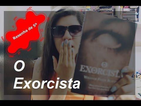 Resenha de 5ª | O Exorcista | William Peter Blatty