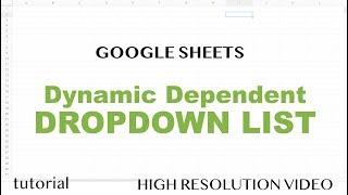 Google Sheets - Drop Down List, 2 Dependent Dropdown Lists