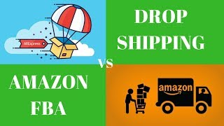 Drop Shipping VS Amazon FBA? Which Makes MORE MONEY? (Pros & Cons)