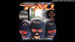 TRU   TRU 2 Da Game  (Master P, Silkk The Shocker, Mr. Serv On & Big Ed) HQ