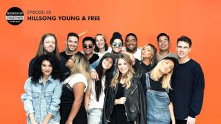 Podcast With Hillsong Y&F