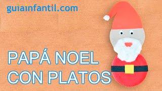 Papá Noel. Manualidad navideña con platos