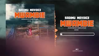 Sadimu Mavoice   Mwambie   Official Audio