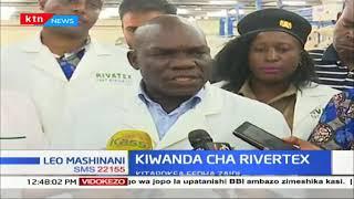 Kiwanda cha Rivertex kupokea fedha zaidi