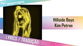 Hillside Boys   Kim Petras (Tradução)