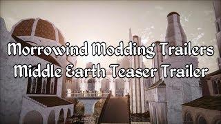 Morrowind Modding Trailers - Middle Earth Teaser Trailer