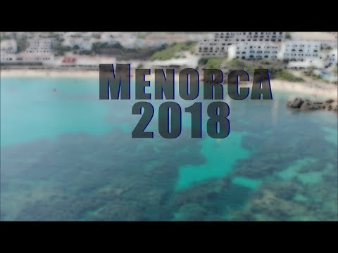 Menorca  2018 in 4K
