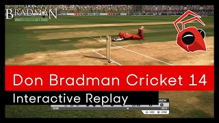 "Interactive Replay ""Sneak Peek""- Don Bradman Cricket 14"