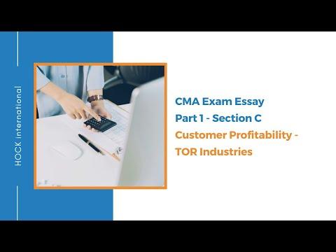 CMA Exam Essay - Part 1 Section C - Customer Profitability - TOR ...