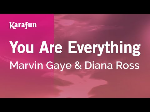 Karaoke You Are Everything - Marvin Gaye & Diana Ross *