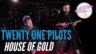 Twenty One Pilots - House of Gold (Live at the Edge)