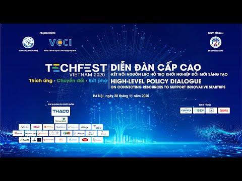 """[TECHFEST VIETNAM 2020]Diễn đàn cấp cao """"Kết nối nguồn lực hỗ trợ khởi nghiệp đổi mới sáng tạo"""""""