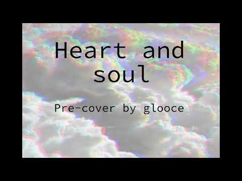 Heart and soul [Mel Tormé] [cover by glooce]