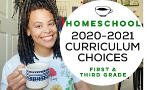 HOMESCHOOL 2020-2021 Curriculum Choices | FIRST And THIRD Grade