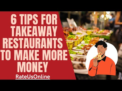 6 Tips For Takeaway Restaurants To Make More Money