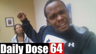 #DailyDose Ep.64 - PRAY FOR WIFEY ;)   #G1GB