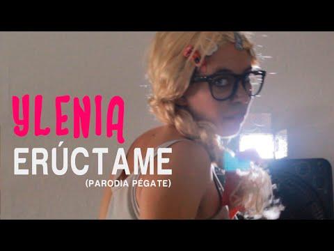 Ylenia – ERÚCTAME (PARODIA PÉGATE) | ADELITA POWER