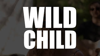 Wild Child - Expectations