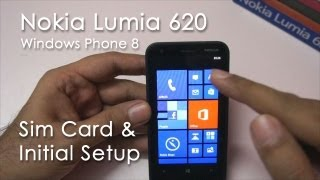 Nokia Lumia 620 Inserting SIM, Initial Setup & Overview
