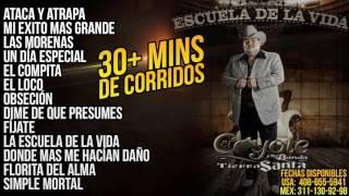 El Coyote Y Su Banda - Mix de los Mejores Corridos (30+ Minutos)