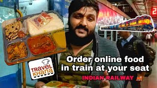 How to Order Online Food in Train at your seat🚂🔥|| via Travel Khana || INDIAN RAILWAY 🚂🔥