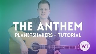 The Anthem - Planetshakers - Tutorial