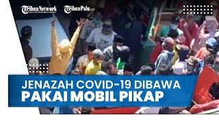 Video Detik-detik Warga Bondowoso Ambil Paksa Jenazah Covid-19 dan Dibawa Pulang Pakai Pikap