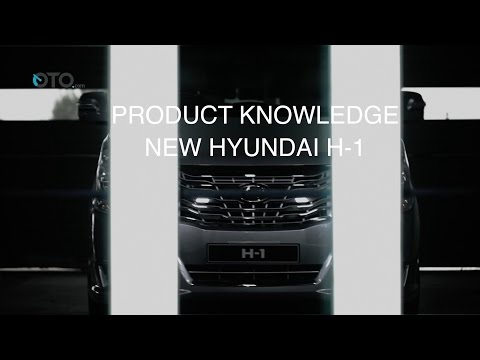 Product Knowledge New Hyundai H-1 I OTO.com