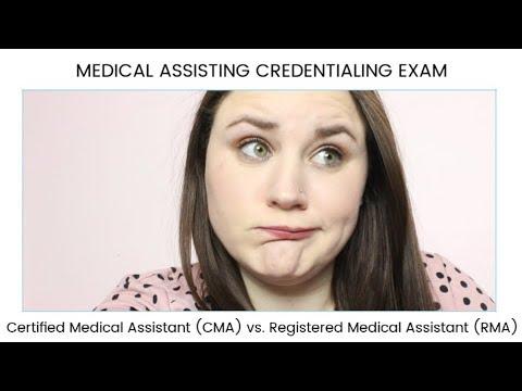 CMA vs. RMA MEDICAL ASSISTING CREDENTIALING EXAM | Allie ...