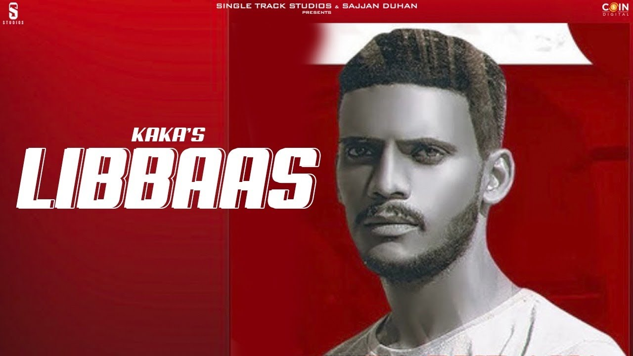 Libaas Lyrics - Kaka | Latest Punjabi Song | Lyricworld