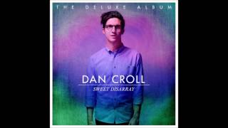 Dan Croll - Ever At Your Side