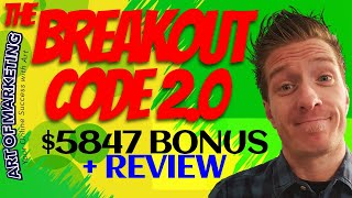 The Breakout Code 2.0 Review, Demo, $5847 Bonus