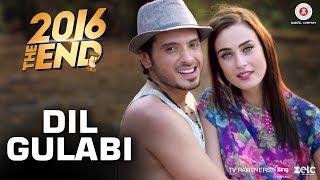 Dil Gulabi (2016 The End)  Benny Dayal, Agnel Roman