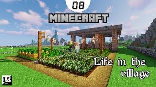 Прохождение Minecraft Life in the Village - #08 Фермерские дела