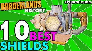 Top 10 Best Shields in Borderlands History! (Borderlands 2, 1 and The Pre-Sequel!) #PumaCounts