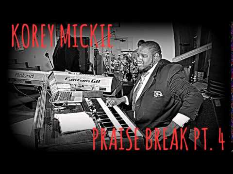 Korey Mickie Praise Break Pt. 4 - Kmickie06