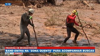 Band Entra Na 'Zona Quente' De Buscas Em Brumadinho