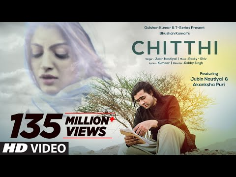 Chitthi Video Song | Feat. Jubin Nautiyal & Akanksha Puri | Kumaar | New Song 2019 | T-Series