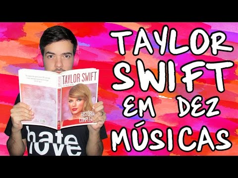 Taylor Swift em 10 Músicas
