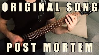 Original Song - POST MORTEM // Epic Metal