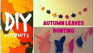 DIY | Easy Autumn Leaves Bunting/Garland